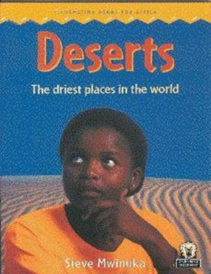 Deserts : The driest places in the world
