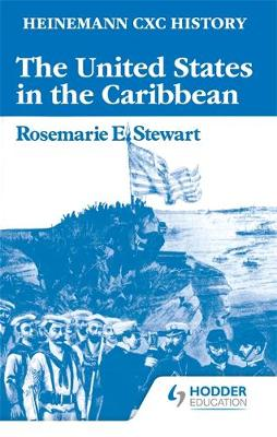 Heinemann CXC History: The United States in the Caribbean
