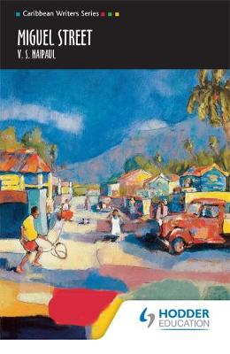 Miguel Street (Caribbean Writers Series)