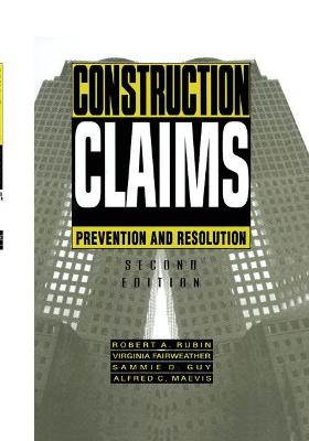 Construction Claims: Prevention and resolution