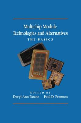 Multichip Module Technologies and Alternatives: The Basics