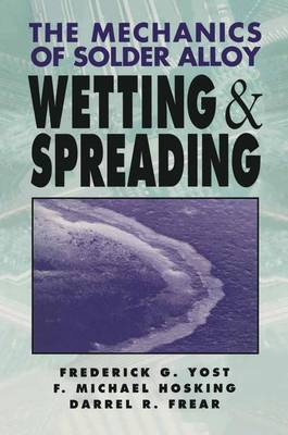 Mechanics of Solder Alloy Wetting and Spreading