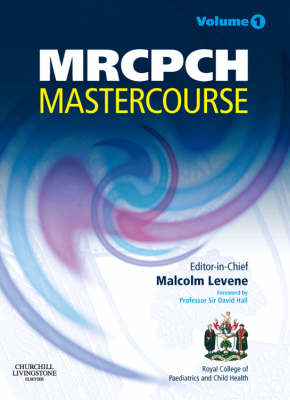 MRCPCH MasterCourse: Volume 1 with DVD and website access