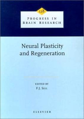 Neural Plasticity and Regeneration: Volume 128