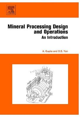 Mineral Processing Design and Operation: An Introduction