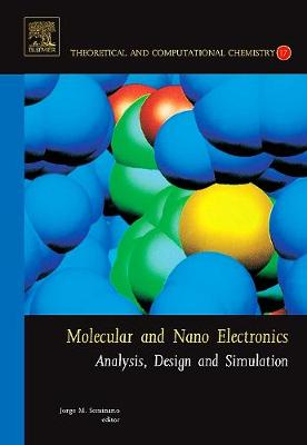 Molecular and Nano Electronics: Analysis, Design and Simulation: Volume 17