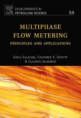 Multiphase Flow Metering: Principles and Applications: Volume 54