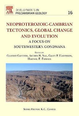 Neoproterozoic-Cambrian Tectonics, Global Change and Evolution: A Focus on South Western Gondwana: Volume 16