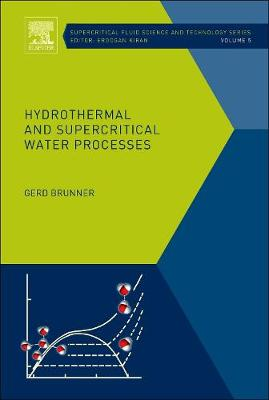 Hydrothermal and Supercritical Water Processes: Volume 5