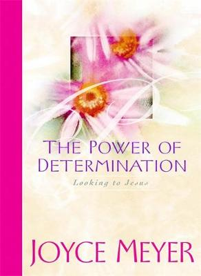The Power of Determination