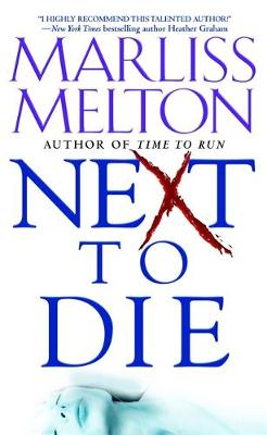 Next To Die: Number 4 in series