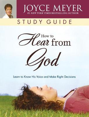 How to Hear from God: Study Guide