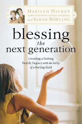 Blessing the Next Generation