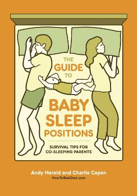Guide To Baby Sleep Positions
