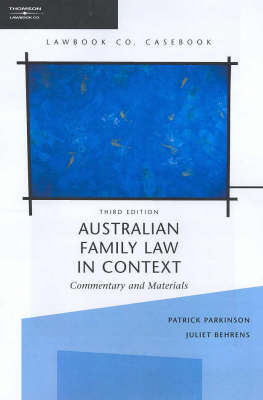 Australian Family Law in Context: Commentary and Materials