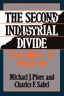 The Second Industrial Divide: Possibilities For Prosperity