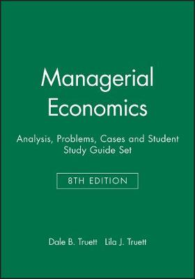 Managerial Economics: Analysis, Problems, Cases: Textbook and Study Guide