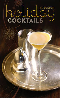 Mr.Boston: Holiday Cocktails