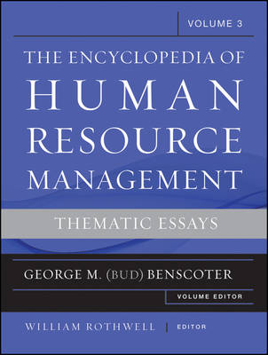 Encyclopedia of Human Resource Management: Volume 3: Thematic Essays