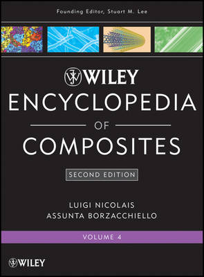 Wiley Encyclopedia of Composites: v. 4