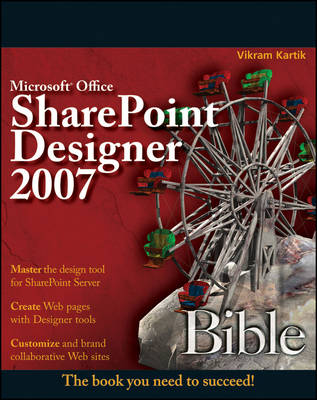 Microsoft Office SharePoint Designer 2007 Bible