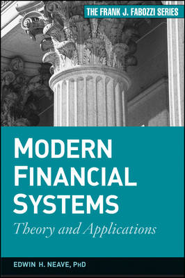 Modern Financial Systems: Theory and Applications