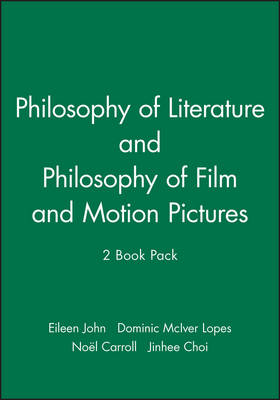Philosophy of Literature, and Philosophy of Film and Motion Pictures, 2 Book Pack