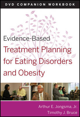 Evidence-Based Treatment Planning for Eating Disorders and Obesity Companion Workbook