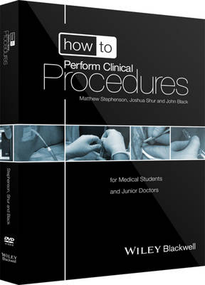 How to Perform Clinical Procedures: for Medical Students and Junior Doctors