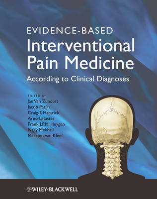 Evidence-Based Interventional Pain Medicine: According to Clinical Diagnoses