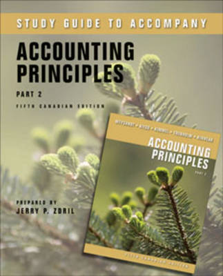 Study Guide to Accompany Accounting Principles: Part 2