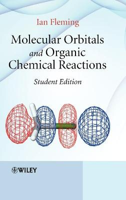 Molecular Orbitals and Organic Chemical Reactions: An Introduction