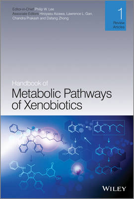 Handbook of Metabolic Pathways of Xenobiotics