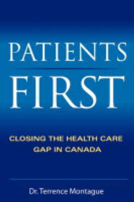 Patients First: Closing the Health Care Gap in Canada