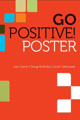 Go Positive! Lead to Engage Poster