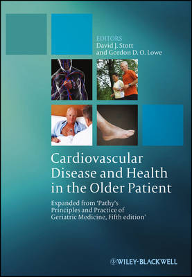 Cardiovascular Disease and Health in the Older Patient: Expanded from Pathy's Principles and Practice of Geriatric Medicine, 5th Edition