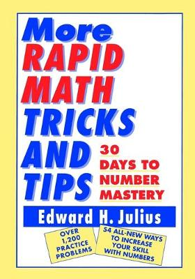 More Rapid Math Tricks and Tips: 30 Days to Number Mastery