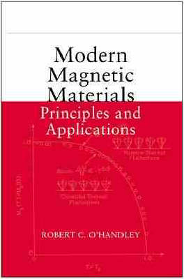 Modern Magnetic Materials: Principles and Applications