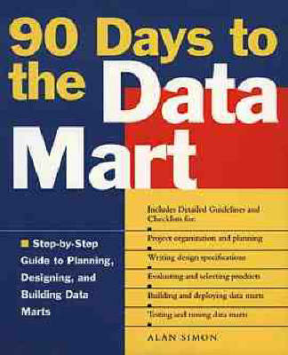 90 Days to the Data Mart