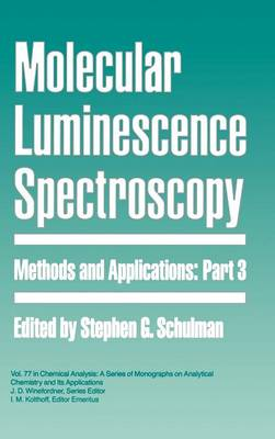 Molecular Luminescence Spectroscopy: Methods and Applications
