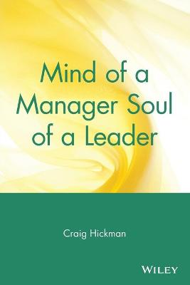 Mind of a Manager, Soul of a Leader