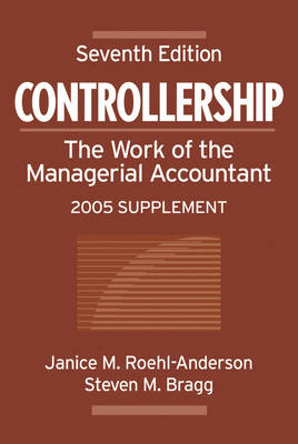 Controllership: The Work of the Managerial Accountant: 2005 Supplement