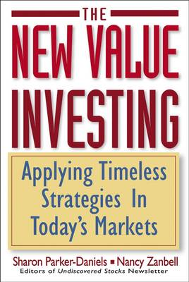 The New Value Investing: Applying Timeless Strategies in Today's Markets