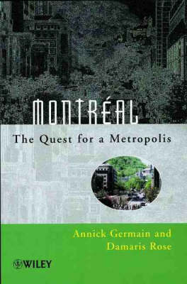 Montreal: The Quest for a Metropolis