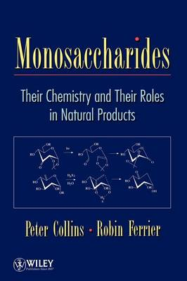 Monosaccharides: Their Chemistry and Their Roles in Natural Products