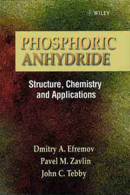 Phosphoric Anhydride: Structure Chemistry and Applications