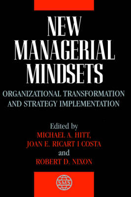 New Managerial Mindsets: Transformation of Organisations and Implementation Strategy