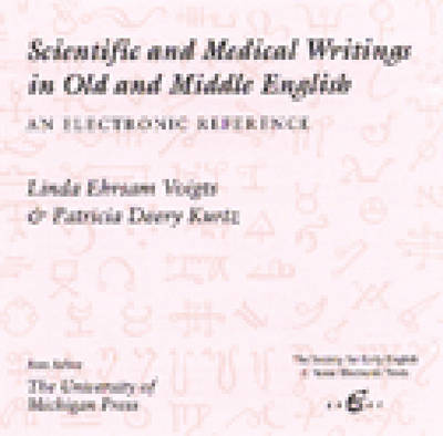 Scientific and Medical Writings in Old and Middle English: An Electronic Reference