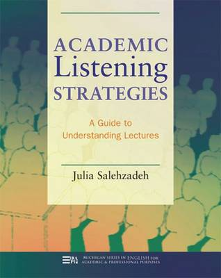 Academic Listening Strategies: A Guide to Understanding Lectures