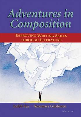 Adventures in Composition: Improving Writing Skills Through Literature